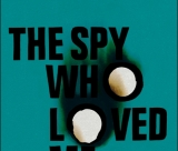 The Spy Who Loved Me (Vintage Classics)