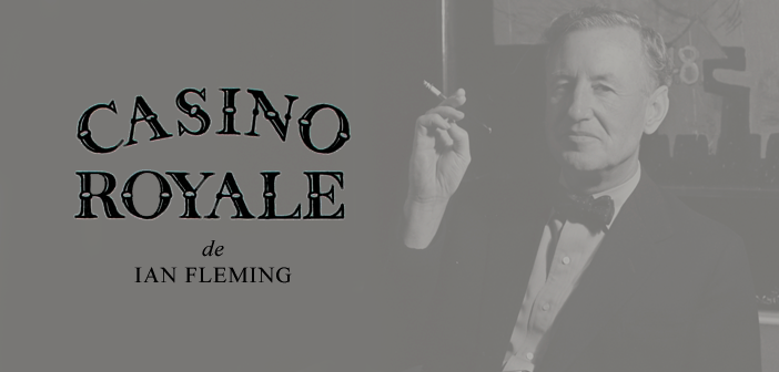 """""""Casino Royale"""", o primeiro livro de James Bond, era lançado 63 anos atrás"""